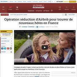 Opération séduction d'Airbnb pour trouver de nouveaux hôtes en France