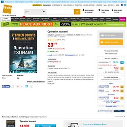 Operation tsunami - broché - Fnac.com - Stephen Coonts, William H. Keith