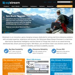 SQLstream - Streaming Analytics for Real-Time Service Agility