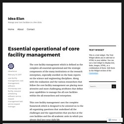 Essential operational of core facility management – Idea Elan