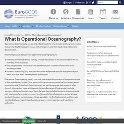 What is Operational Oceanography? - EuroGOOS