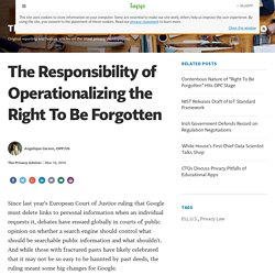 The Responsibility of Operationalizing the Right To Be Forgotten