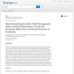 Operationalizing Iterative Risk Management under Limited Information: Fiscal and Economic Risks Due to Natural Disasters in Cambodia
