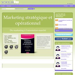 Marketing stratégique et opérationnel : Du marketing à l'orientation-marché 8e édition