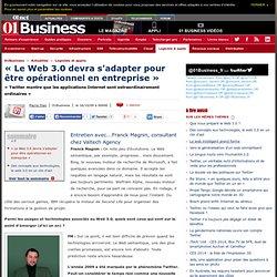 «Le web 3.0 devra s'adapter pour être opérationnel en entreprise»