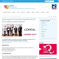 L'Oréal remporte le Prix Excellence Opérationnelle 2017 dans la catégorie Grandes Entreprises