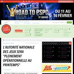 """L'autorité nationale des jeux sera ''pleinement opérationnelle au printemps"""""""