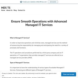 Ensure Smooth Operations with Advanced Managed IT Services