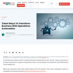 3 Best Ways To Transform Business With Operations Automation