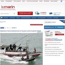 Opérations franco-brésiliennes en Guyane contre la pêche illégale