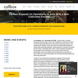 Callbox Expands its Operations in Asia With a New Callcenter Facility - Callboxinc.com - B2B Lead Generation Company