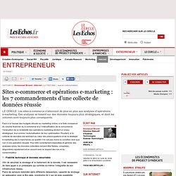 Sites e-commerce et opérations e-marketing : les 7 commandements d'une collecte de données réussie
