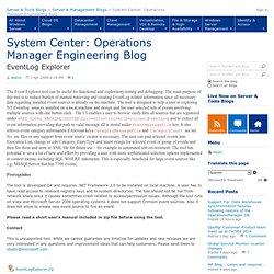 EventLog Explorer - System Center: Operations Manager Engineering Team Blog