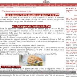 TVA : les opérations imposables sur option - Cours de droit
