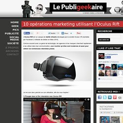 10 opérations marketing utilisant l'Oculus Rift