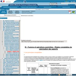 Fusions et opérations assimilées - Règles comptables de valorisation des apports