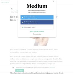 Non-operative Treatment Modalities for Neck Pain – Igor Stiler – Medium
