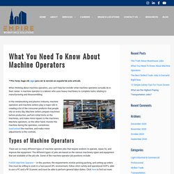 What You Need To Know About Machine Operators - Empire Workforce Solutions