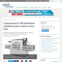 L'operculeuse G 700 de Multivac emballe les plats cuisinés à bas coût