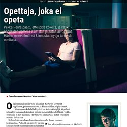 Opettaja, joka ei opeta - 34/2015 - SK digi