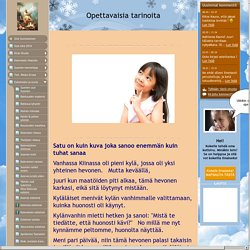 3 opettavaa tarinaa - www.kauno-mannonen.fi