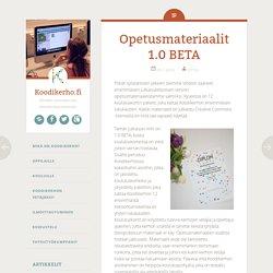 Opetusmateriaalit 1.0 BETA - Koodikerho.fi