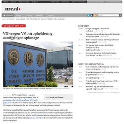 VN vragen VS om opheldering aantijgingen spionage