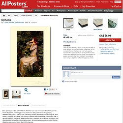 Ophelia Art by John William Waterhouse at AllPosters