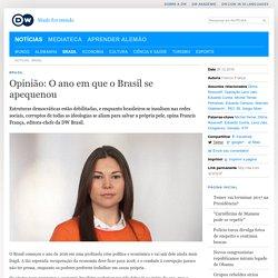 Opinião: O ano em que o Brasil se apequenou