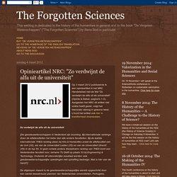 """The Forgotten Sciences: Opinieartikel NRC: """"Zo verdwijnt de alfa uit de universiteit"""""""