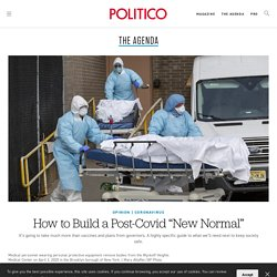 """How to Build a Post-Covid """"New Normal"""""""