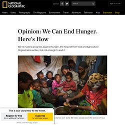Opinion: We Can End Hunger. Here's How