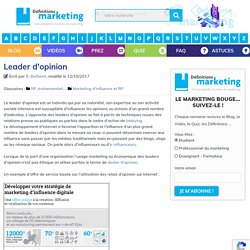 Leader d'opinion - Définitions Marketing