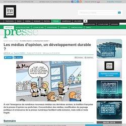 Les médias d'opinion, un développement durable ?