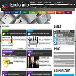 Ecolo-Info: Mon opinion du jour