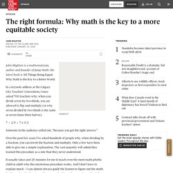 Opinion: The right formula: Why math is the key to a more equitable society