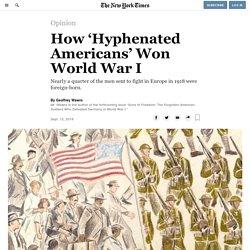 How 'Hyphenated Americans' Won World War I