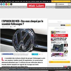 L'OPINION DU WEB - Etes-vous choqué par le scandale Volkswagen ?