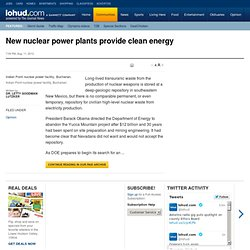 New nuclear power plants provide clean energy