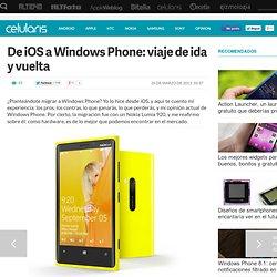 Opinión de Windows Phone 8: viaje de ida y vuelta desde iOS