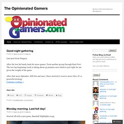 The Opinionated Gamers
