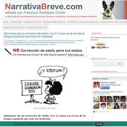 Opiniones de un corrector de estilo: Los 11 vicios en el uso de la lengua española que más me molestan
