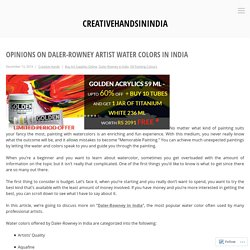 Opinions on Daler-Rowney Artist Water colors in India – creativehandsinindia
