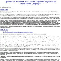 Opinions on the Social and Cultural Impact of English as an International Language