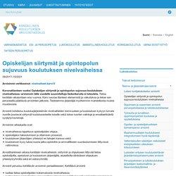 Opiskelijan siirtymät ja opintopolun sujuvuus koulutuksen nivelvaiheissa - Karvi.fi