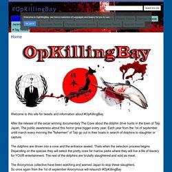 #OpKillingBay