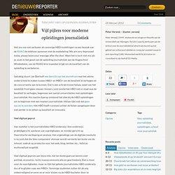 Vijf pijlers voor moderne opleidi. journalistiek - Opinie