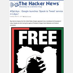 Google launches 'Speak to Tweet' service in Libya