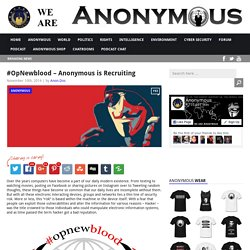 #OpNewblood – Anonymous is Recruiting AnonHQ