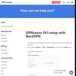 OPNsense 19.1 setup with NordVPN